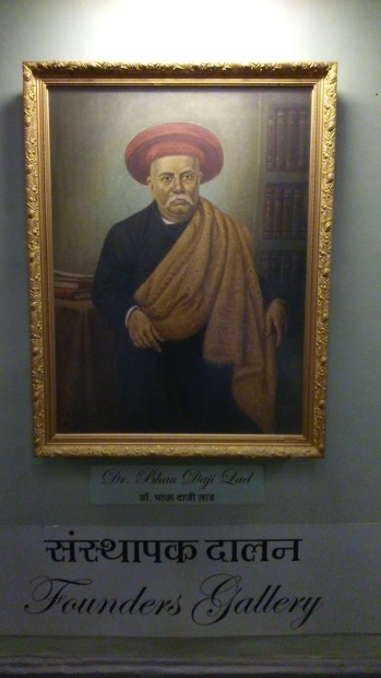 Dr. Bhau Daji Lad - the man instrumental for this 1st museum in Bombay